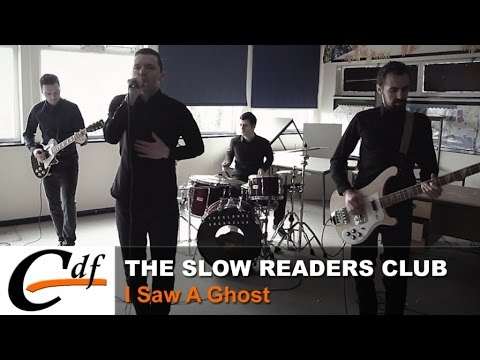 THE SLOW READERS CLUB - I Saw A Ghost (official music video)