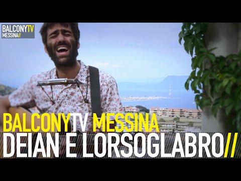 DEIAN E LORSOGLABRO - IL FIUME BalconyTV