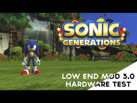 Sonic Generations - Low End Mod 3.0 Hardware Test