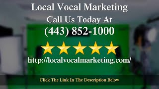 Local Vocal Marketing Review Franklin Green 21202 MD