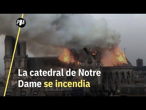 Notre Dame se incendia: 800 años de historia en llamas
