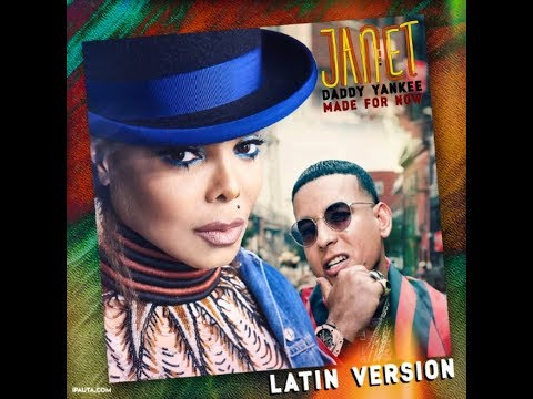 Daddy Yankee feat. Janet Jackson - Made For Now (Latin Version)