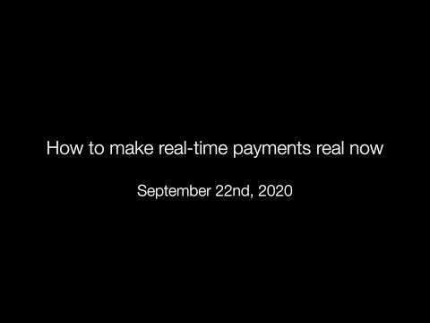 How To Make Real-time Payments Real Now