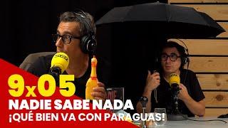 NADIE SABE NADA 9x05 | ¡Qué bien va con paraguas!