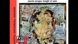 Charles Mingus - Invisible Lady