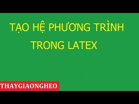 Lệnh tạo hệ phương trình và ngoặc vuông trong Viettex - Latex