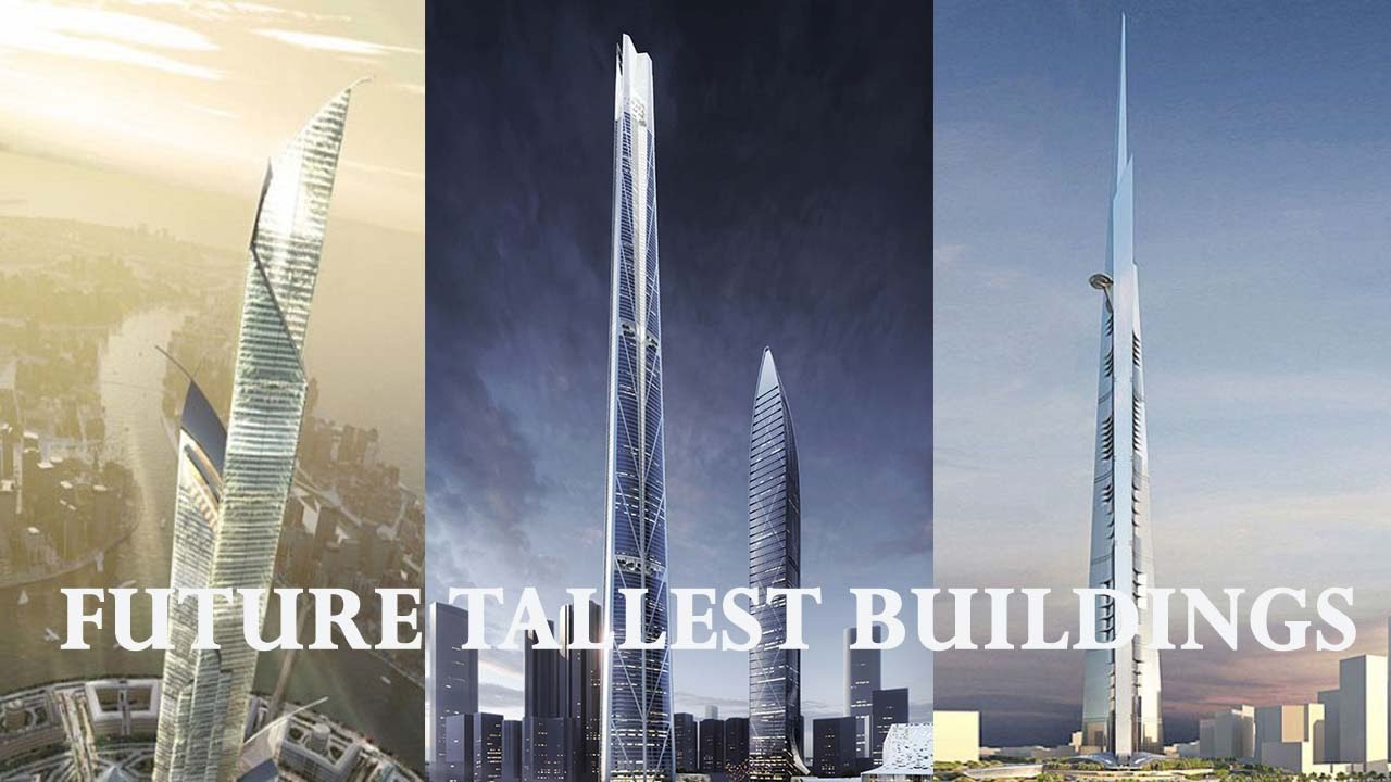 5 Future Tallest Buildings in the World - YouTube