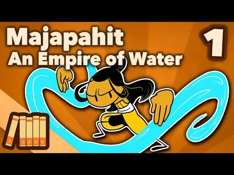 Kingdom of Majapahit - An Empire of Water - Extra History - #1