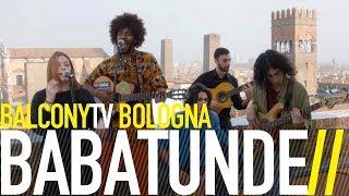 BABATUNDE - COMO QUE NO BalconyTV