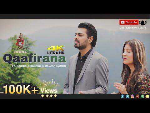 Qaafirana | Duet Full  Cover |  Ft. Sourbhi Chauhan & Rakesh Bothra | 4K Ultra HD |