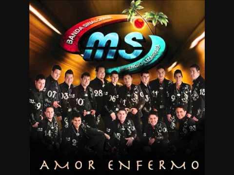 BANDA MS - AMOR ENFERMO Estreno 2011