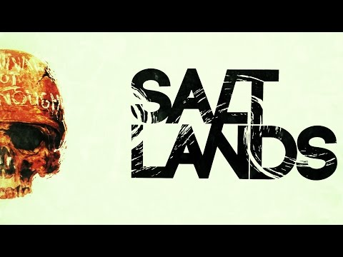 Salt Lands - Part 1