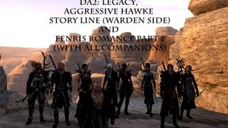 DA2: Legacy, Aggressive Hawke story line (warden side) and Fenris romance part 1
