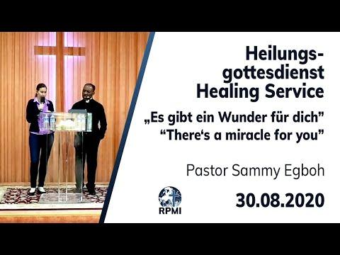 """RPMI-Heilungsgottesdienst vom 30.08.2020 - """"Es gibt ein Wunder für dich"""" Pastor Sammy Egboh"""