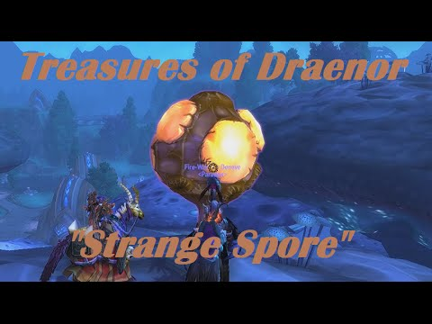 World Of Warcraft - Treasures Of Draenor - Strange Spore (Shadowmoon Valley)