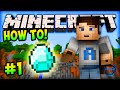 How To Minecraft!