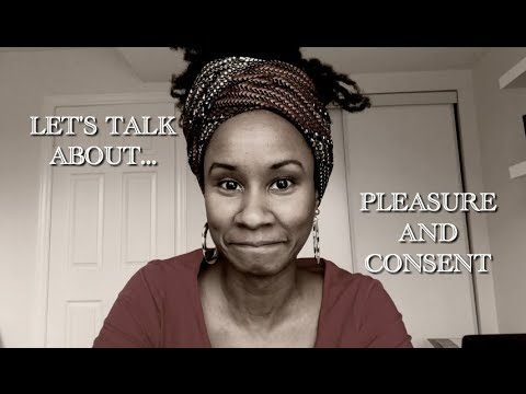 LET'S TALK ABOUT CONSENT AND PLEASURE #METOO