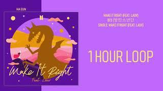 [1 시간 / 1 HOUR LOOP] BTS (방탄소년단) – MAKE IT RIGHT (FEAT. LAUV)