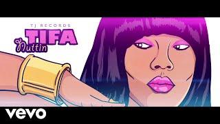 TIFA - Nuttin (Official Lyrics Video)