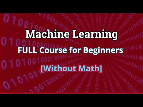 Learn Machine Learning: FULL Course for Beginners [Without Math] thumbnail