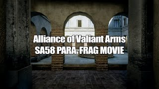 [Alliance of Valiant Arms] SA58 Para Frag Movie