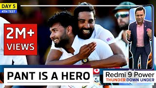Rishabh PANT is INDIA's HERO | Redmi 9 Power presents 'Thunder Down Under' | 4th Test Day 5 REVIEW