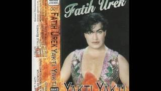 Fatih Ürek - Sefam Olsun 1993 2017 Video