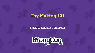 Toy Making 101