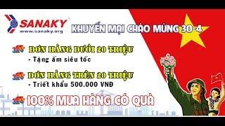 Kho hàng tủ đông tủ mát Sanaky Việt Nam siêu khuyến mại - Mua hàng nhận quà 100%