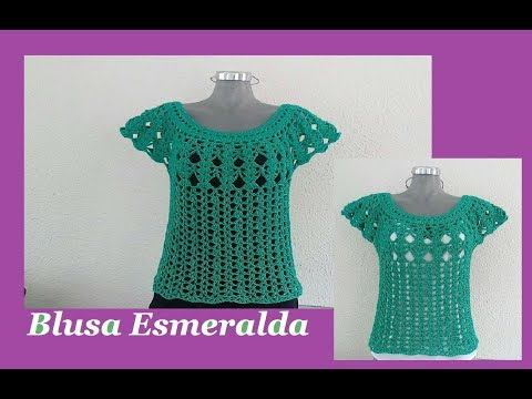 Blusa Esmeralda muy fácil a crochet