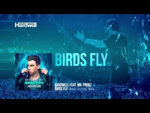 Hardwell feat. Mr. Probz - Birds Fly (W&W Festival Mix) [Cover Art]