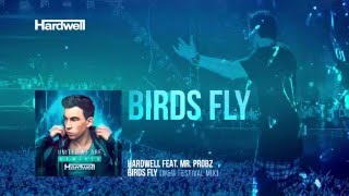 hardwell feat mr probz birds fly ww festival mix cover art