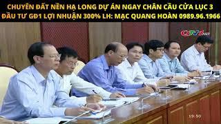 """Cơ Hội Đầu tư Lợi Nhuận 300% """"Làm Cầu Cửa Lục 3 Hạ Long Hoành Bồ"""""""