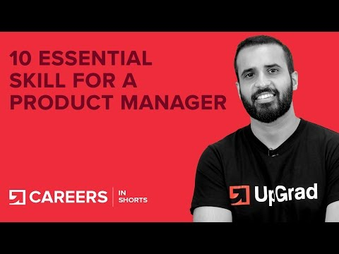 Product Manager - 10 Essential Skills to Master (In 2018)
