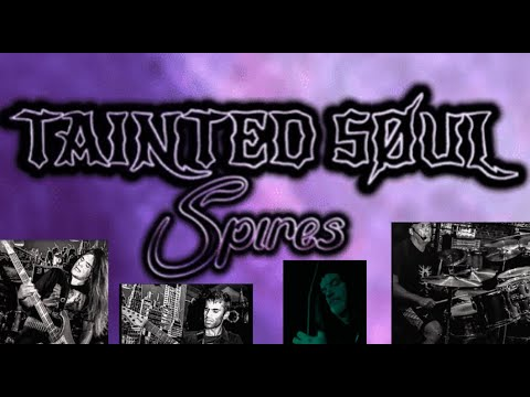 TAINTED SOUL debut new song Spires off upcoming new 2021 album ..!
