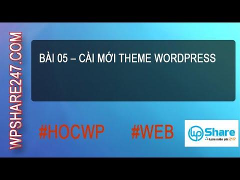 Bài 05 – Cài mới Theme WordPress