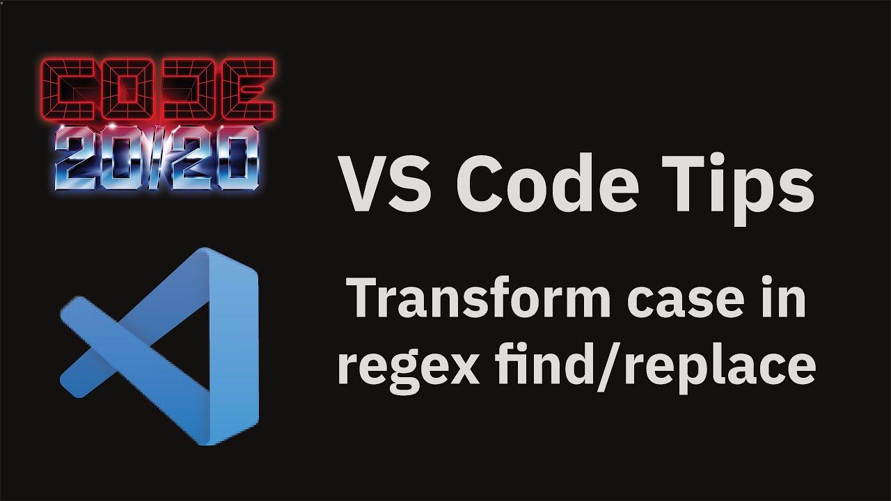 Transform case in regex find/replace