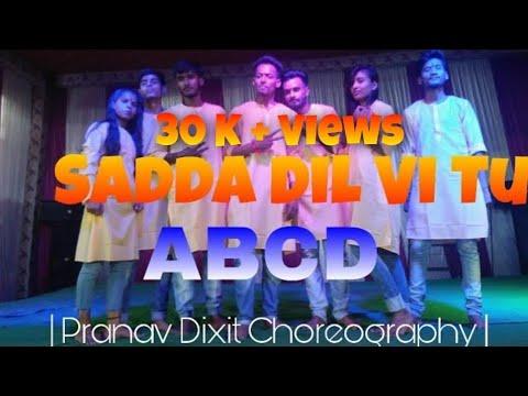 Sadda Dil bhi tu -  ABCD | special performance | Pranav Dixit Choreography |