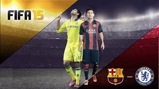 FIFA 15 (Demo) - FC Barcelona VS Chelsea