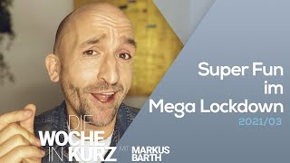Markus Barth – Super-Fun im Mega-Lockdown