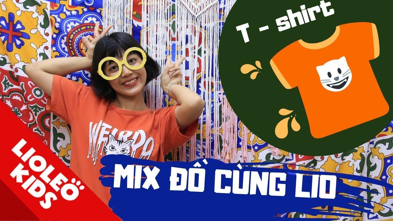 Mix quần áo cùng chị Lio - Bé học tiếng Anh về trang phục Clothes | Lioleo Kids