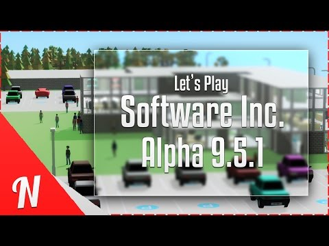 Let's Play: Software Inc Alpha 9 | Episode 1 | Software Inc Alpha 9 Gameplay