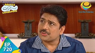 Taarak Mehta Ka Ooltah Chashmah - Episode 720 - Full Episode