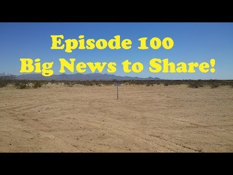 100th Episode and Big News!!!