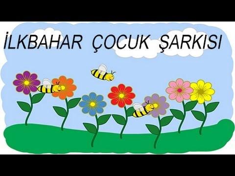 Ilkbahar şarkısı çocuk şarkısı Youtube