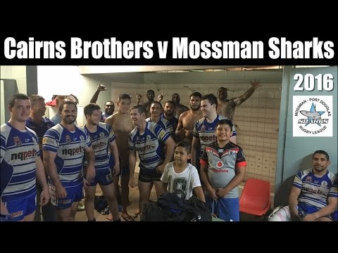 2016 Cairns Brothers v Mossman/Pt.Douglas Rugby League (Full Game)15-7-16