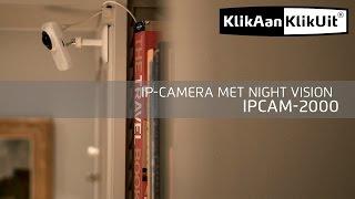 KlikAanKlikUit: Beveiligingscamera IPCAM-2000