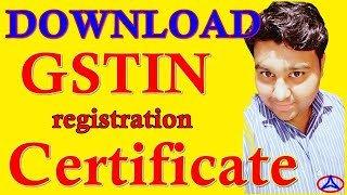 HOW TO DOWNLOAD GST CERTIFICATE OR GSTIN NUMBER-how to login gst portal first time