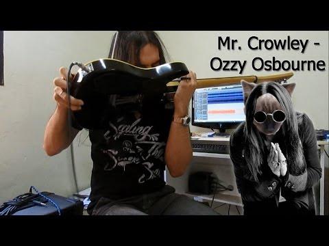 Ozzy Osbourne - Mr. Crowley (Cover)