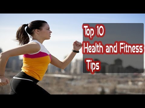 top-10-health-and-fitness-tips-|-health-and-fitness-tips-for-men-and-women